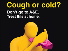 Poster campaign: Cough or cold - treat at home, don't go to A&E